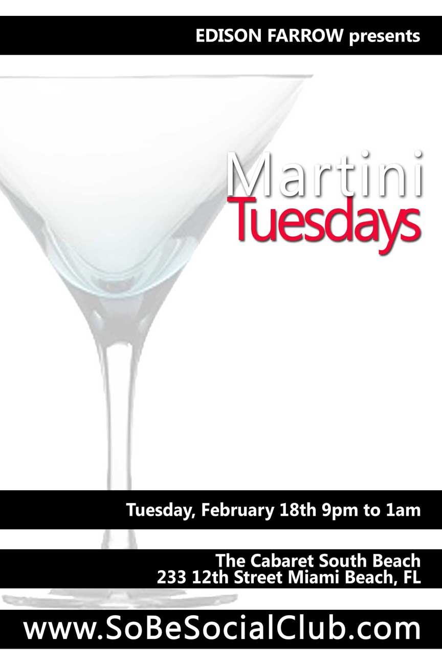 MartiniTuesdays For over ten years, Martini Tuesdays has been Miami's best way to mix and ...